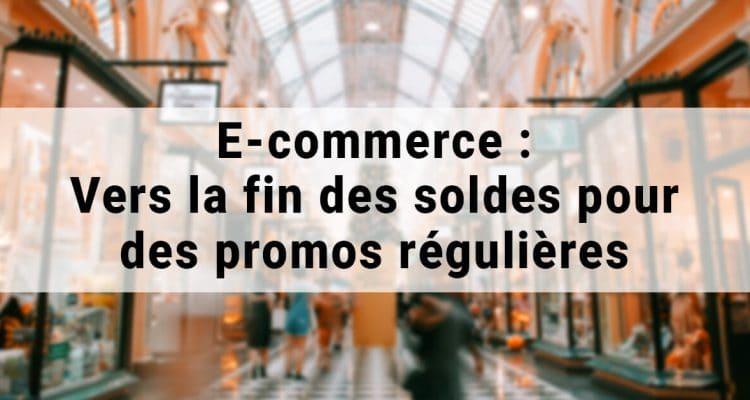 E-FORUM News - E-commerce : Vers la fin des soldes pour des promos régulières