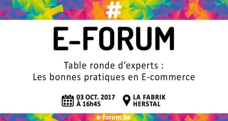 E-FORUM News - Table ronde d'experts : Les bonnes pratiques en E-commerce