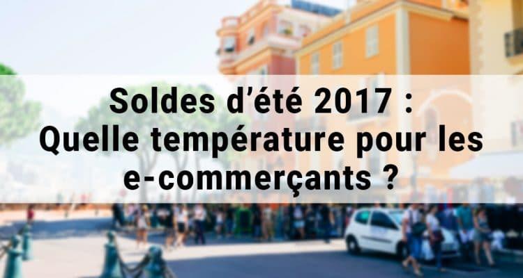 E-FORUM News - Soldes d'été 2017 : Quelle température pour les e-commerçants ?